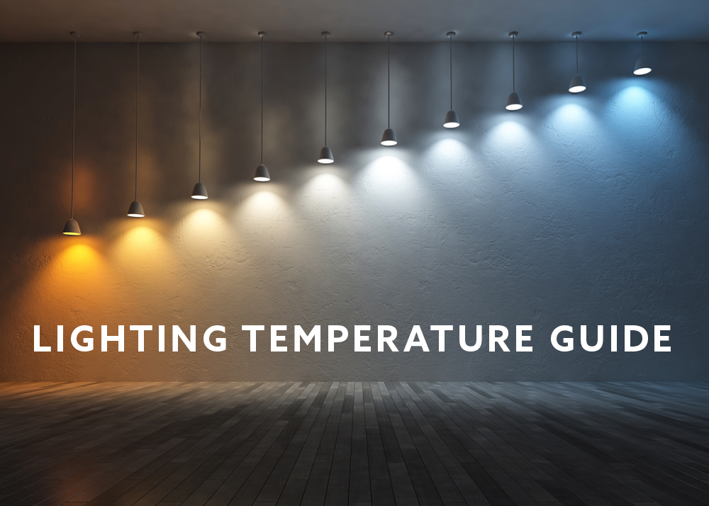 Lighting Temperature Guide Flip The Switch