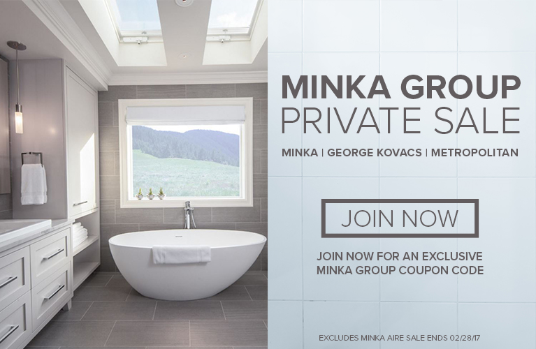 Minka Group Lighting Private Sale Exclusive Event - Join Now