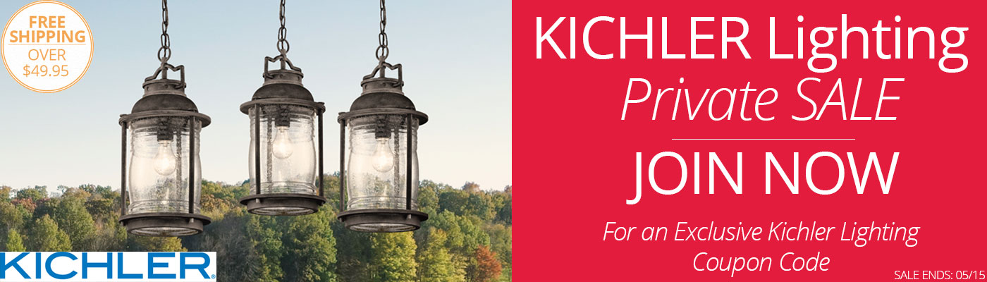 Kichler Lighting Private Sale - Join Now