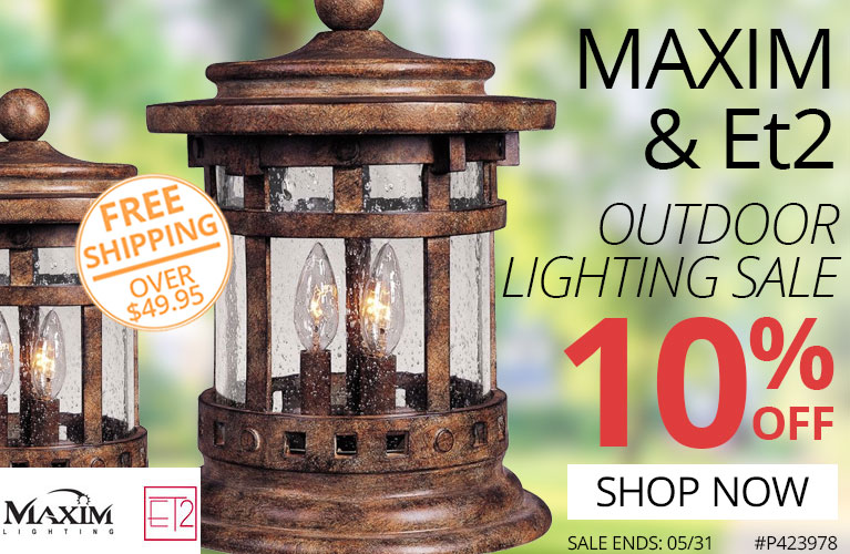 Maxim and Et2 Lighting Outdoor Lighting Sale
