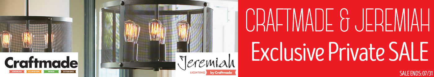 Craftmade and Jeremiah Lighting Private Sale